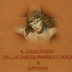 Il crocifisso della chiesa parrocchiale di Gifone